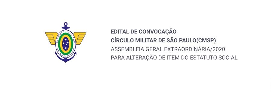 EDITAL DE CONVOCAÇÃO CÍRCULO MILITAR DE SÃO PAULO (CMSP)